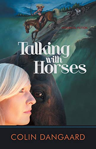 Talking with Horses by Colin Dangaard