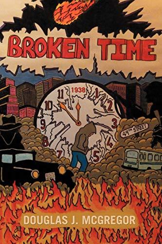 Broken Time By Douglas J McGregor