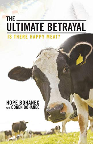 The Ultimate Betrayal By Hope Bohanec