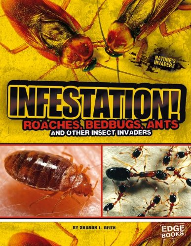Infestation! By Sharon L. Reith