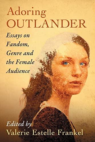 Adoring Outlander par Valerie Estelle Frankel