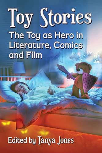 Toy Stories By Tanya Jones