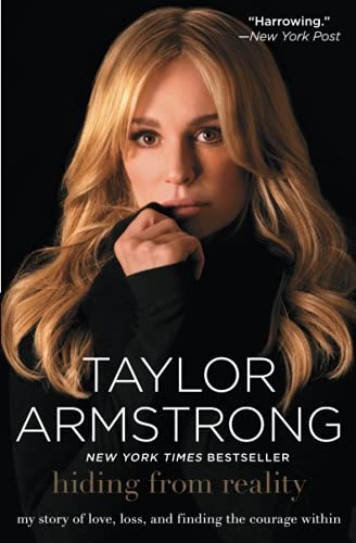 Hiding from Reality von Taylor Armstrong