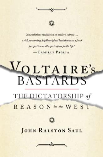 Voltaire's Bastards By John Ralston Saul
