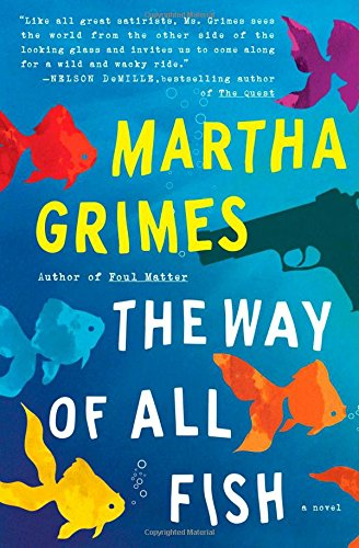 The Way of All Fish By Martha Grimes