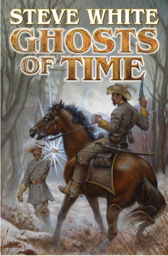 Ghosts of Time By Steve White