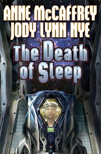 The Death Of Sleep By Jody Lynn Nye