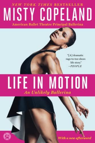 Life in Motion von Misty Copeland