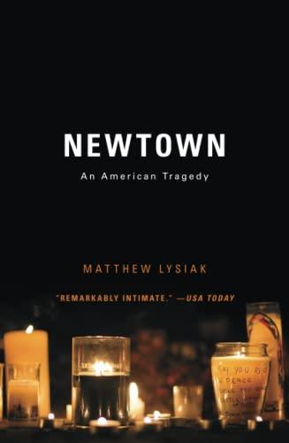 Newtown By Matthew Lysiak