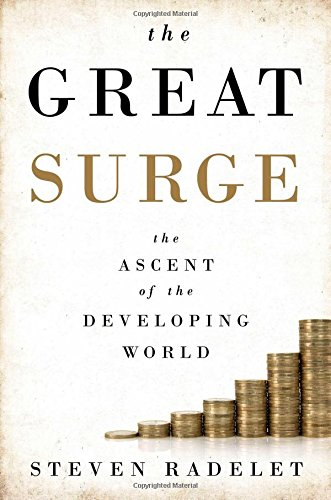 The Great Surge By Steven Radelet