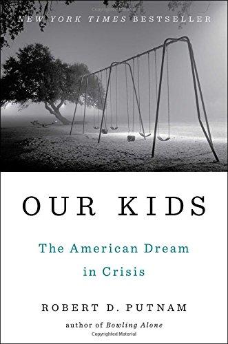 Our Kids By Robert D. Putnam