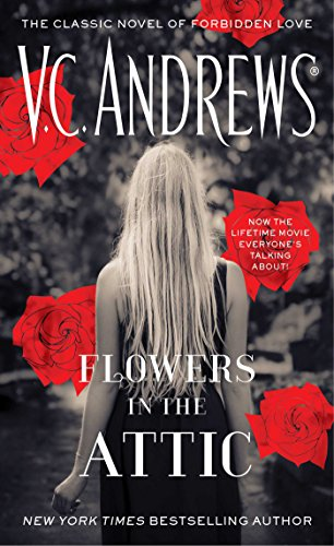 Flowers in the Attic By V C Andrews