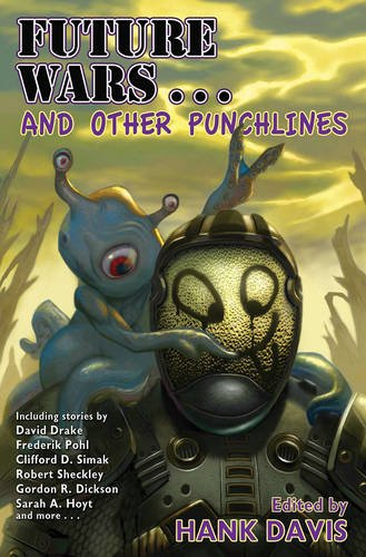 Future Wars... and Other Punchlines By Hank Davis