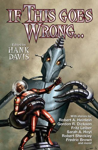 If This Goes Wrong... By HANK DAVIS