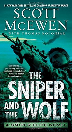The Sniper and the Wolf By Scott McEwen