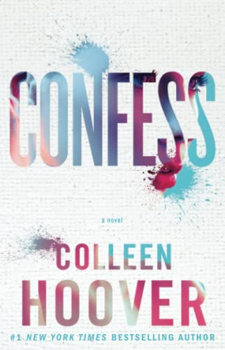 Confess: A Novel By Hoover
