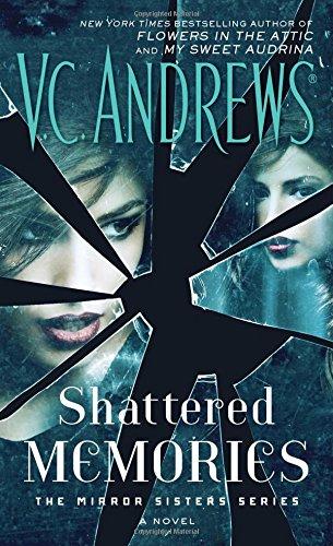 Shattered Memories By V C Andrews