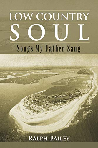 Low Country Soul By Ralph Bailey