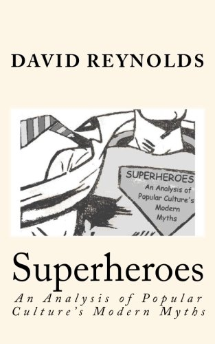 Superheroes By Professor David Reynolds (University of Southampton UK)