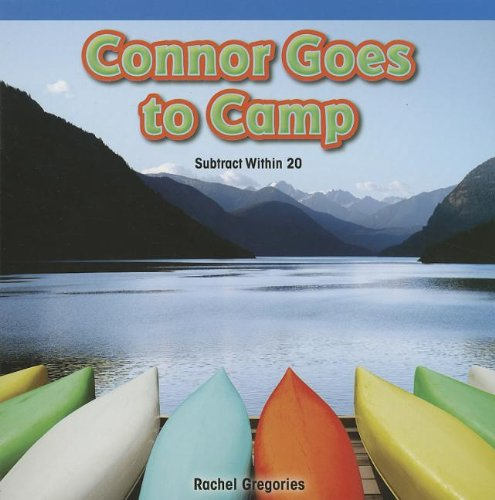 Connor Goes to Camp By Rachel Gregories