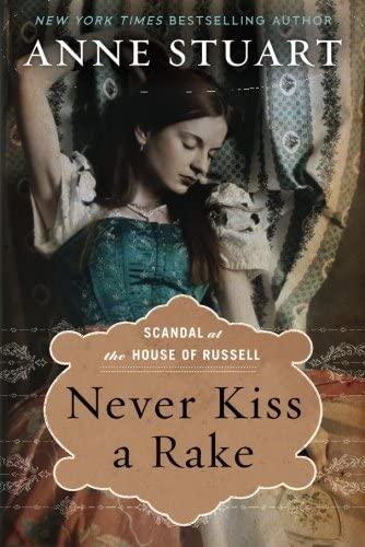 Never Kiss a Rake By Anne Stuart