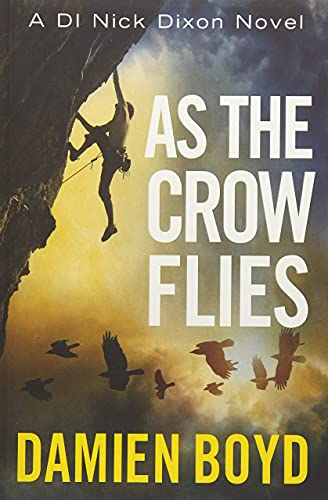 As the Crow Flies By Damien Boyd
