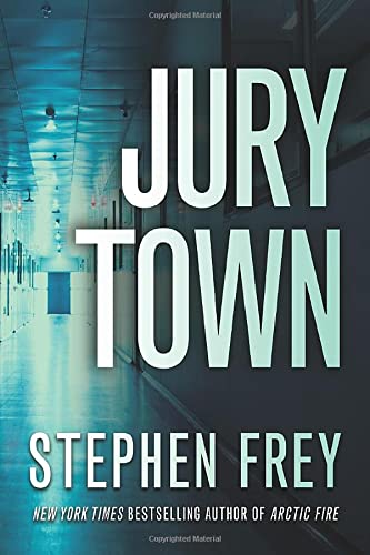 Jury Town By Stephen Frey