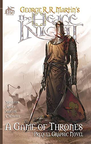 The Hedge Knight: The Graphic Novel (A Game of Thrones) By George R. R. Martin