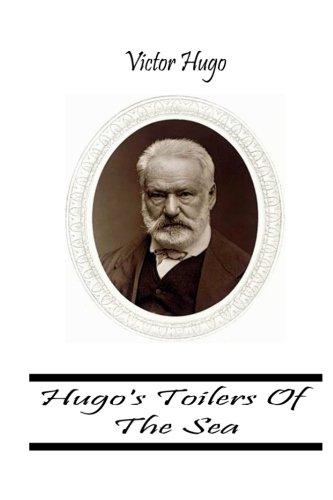 Hugo's Toilers Of The Sea By Victor Hugo