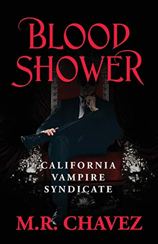 Blood Shower By M R Chavez