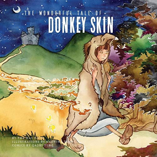 The Wonderful Tale of Donkey Skin By The May Fairy