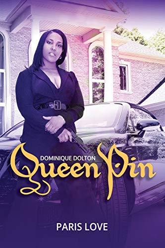 Queen Pin Dominique Dolton By Paris Love