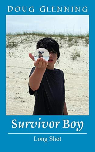 Survivor Boy By Doug Glenning