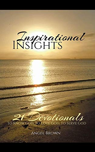 Inspirational Insights By Angel Brown