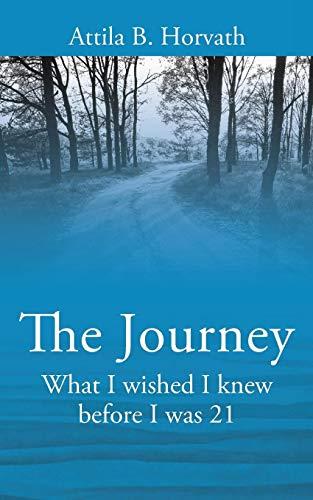 The Journey By Attila B Horvath