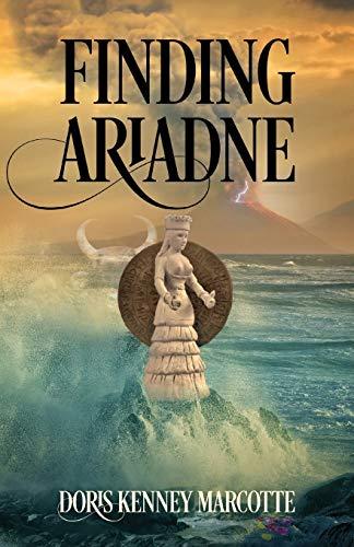Finding Ariadne By Doris Kenney Marcotte