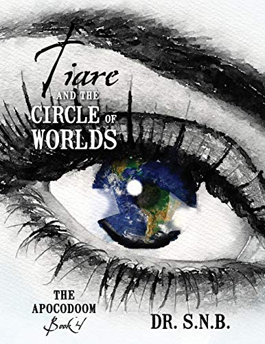 Tiare and the Circle of Worlds By Dr Snb