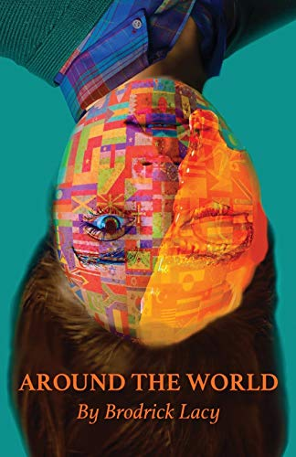 Around the World By Brodrick Lacy