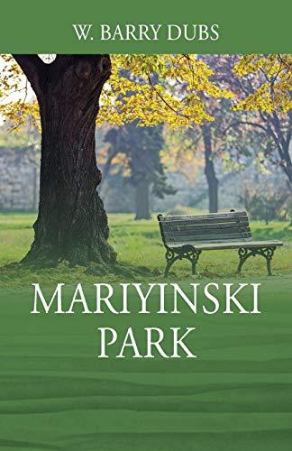 Mariyinski Park By W Barry Dubs