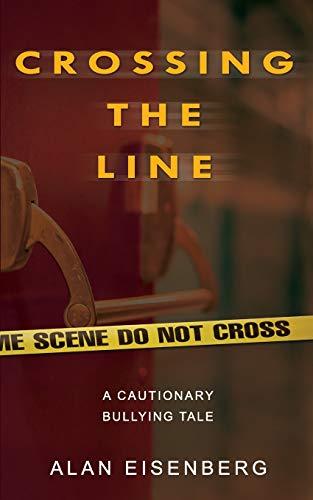 Crossing The Line By Alan Eisenberg