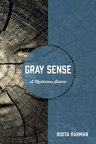Gray Sense By Bidita Rahman