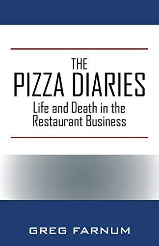The Pizza Diaries By Greg Farnum