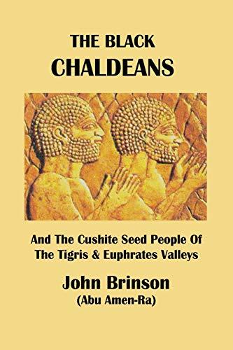 The Black Chaldeans By John Brinson Abu Amen-Ra