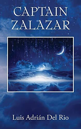 Captain Zalazar By Luis Adrian Del Rio