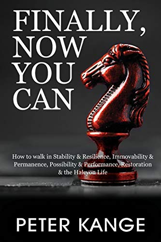 Finally, Now You Can By Peter Kange