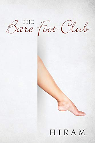 The Bare Foot Club By Hiram