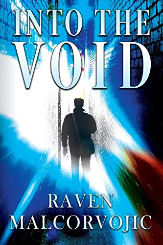 Into the Void By Raven Malcorvojic