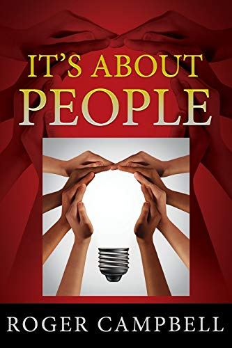 It's About People By Roger Campbell