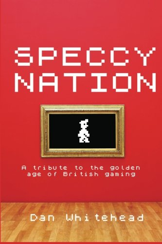 Speccy Nation By Dan Whitehead