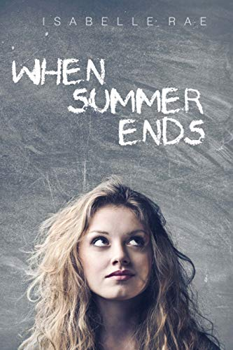 When Summer Ends By Isabelle Rae